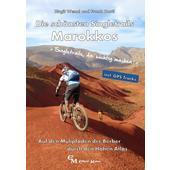 Die schönsten Singletrails Marokkos  - Radwanderführer
