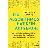 Ein Algorithmus hat kein Taktgefühl  - Sachbuch
