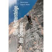 Die Klettersteige der Schweiz  -