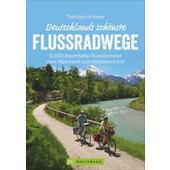 Deutschlands schönste Flussradwege  - Radwanderführer