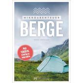 Mikroabenteuer Berge  - Ratgeber