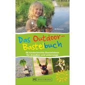 Das Outdoor-Bastelbuch  - Kinderbuch