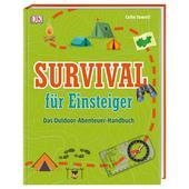 Survival für Einsteiger  - Survival Guide