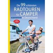 Die 99 schönsten Radtouren für Camper in Deutschland  - Radwanderführer