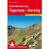 Alpenüberquerung Tegernsee - Sterzing  - Wanderführer