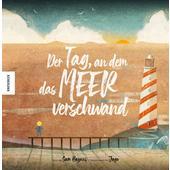 Der Tag, an dem das Meer verschwand  - Kinderbuch