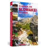 111 Gründe, die Slowakei zu lieben  -