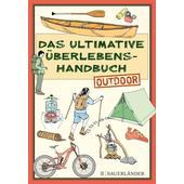 Das ultimative Überlebenshandbuch - Outdoor  - Kinderbuch