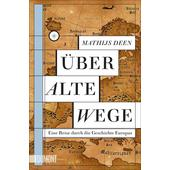 Über alte Wege  - Sachbuch