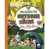 WILDKRÄUTER-OUTDOORKÜCHE FÜR KINDER  - Kinderbuch