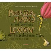 PROFESSOR MURKES STRENG GEHEIMES LEXIKON  - Kinderbuch