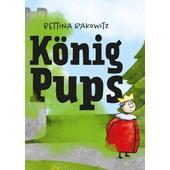 KÖNIG PUPS  - Kinderbuch