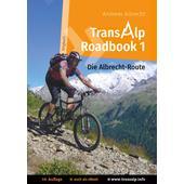 TRANSALP ROADBOOK 1: DIE ALBRECHT-ROUTE  - Radwanderführer