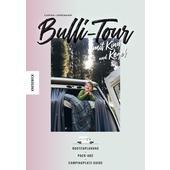 BULLI-TOUR MIT KIND UND KEGEL  - Reisebericht