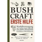 BUSHCRAFT - ERSTE HILFE  - Ratgeber