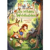 DIE WILDEN WALDHELDEN  - Kinderbuch