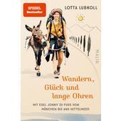 WANDERN, GLÜCK UND LANGE OHREN  - Reisebericht