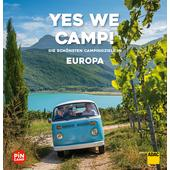 YES WE CAMP! EUROPA  - Reiseführer