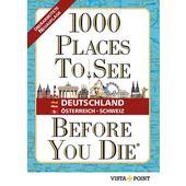 1000 PLACES TO SEE BEFORE YOU DIE - DEUTSCHLAND  - Reiseführer