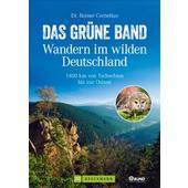 DAS GRÜNE BAND - WANDERN IM WILDEN DEUTSCHLAND  - Wanderführer