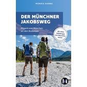 DER MÜNCHNER JAKOBSWEG  - Wanderführer
