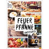 FEUER &  PFANNE UNTERWEGS  - Kochbuch