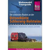 RKH WOHNMOBIL-TOURGUIDE OSTSEEKÜSTE SCHLESWIG-HOLSTEIN  - Reiseführer