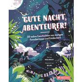 GUTE NACHT, ABENTEURER!  - Kinderbuch