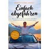 EINFACH ABGEFAHREN  - Reisebericht