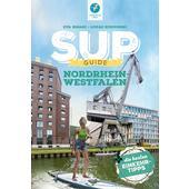 SUP-GUIDE NORDRHEIN-WESTFALEN  - Gewässerführer