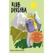 KLUB DRUSHBA  - Reisebericht