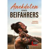 ANEKDOTEN EINES BEIFAHRERS  - Reisebericht