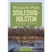 MYSTISCHE PFADE SCHLESWIG-HOLSTEIN  - Wanderführer
