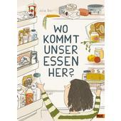 WO KOMMT UNSER ESSEN HER?  - Kinderbuch