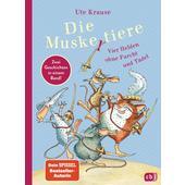 DIE MUSKELTIERE - VIER HELDEN OHNE FURCHT UND TADEL  - Kinderbuch