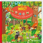 WO IST WAS? WAS WIMMELT IN WALD UND WIESE?  - Kinderbuch