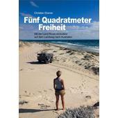 FÜNF QUADRATMETER FREIHEIT  - Reisebericht