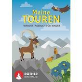 MEINE TOUREN - WANDERTAGEBUCH FÜR KINDER  - Tagebuch