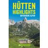 HÜTTEN-HIGHLIGHTS ALPEN 1