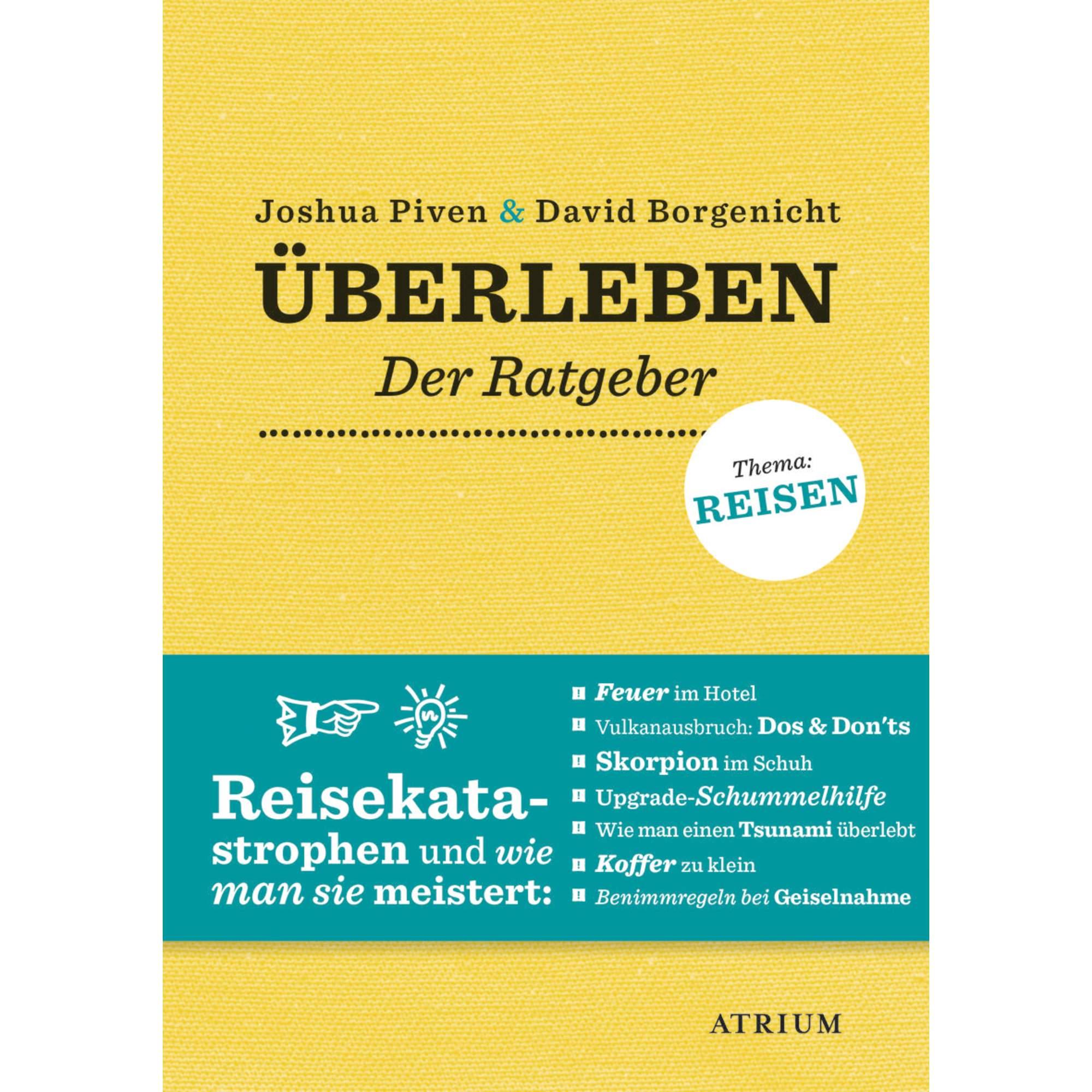 ÜBERLEBEN - DER RATGEBER - Sachbuch