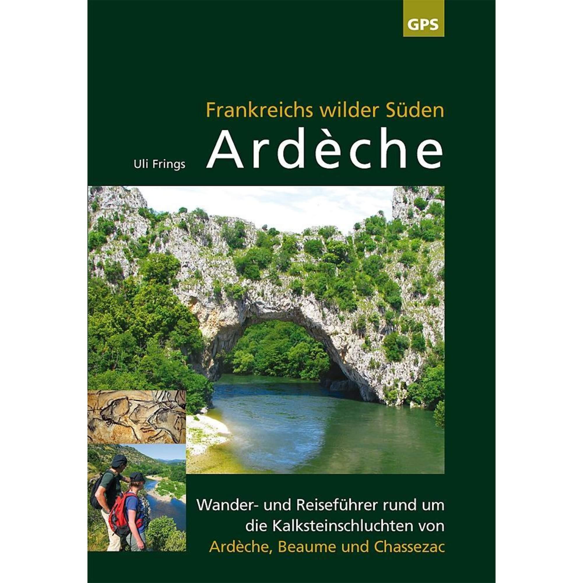 Ardèche, Frankreichs wilder Süden, 12,80 Euro