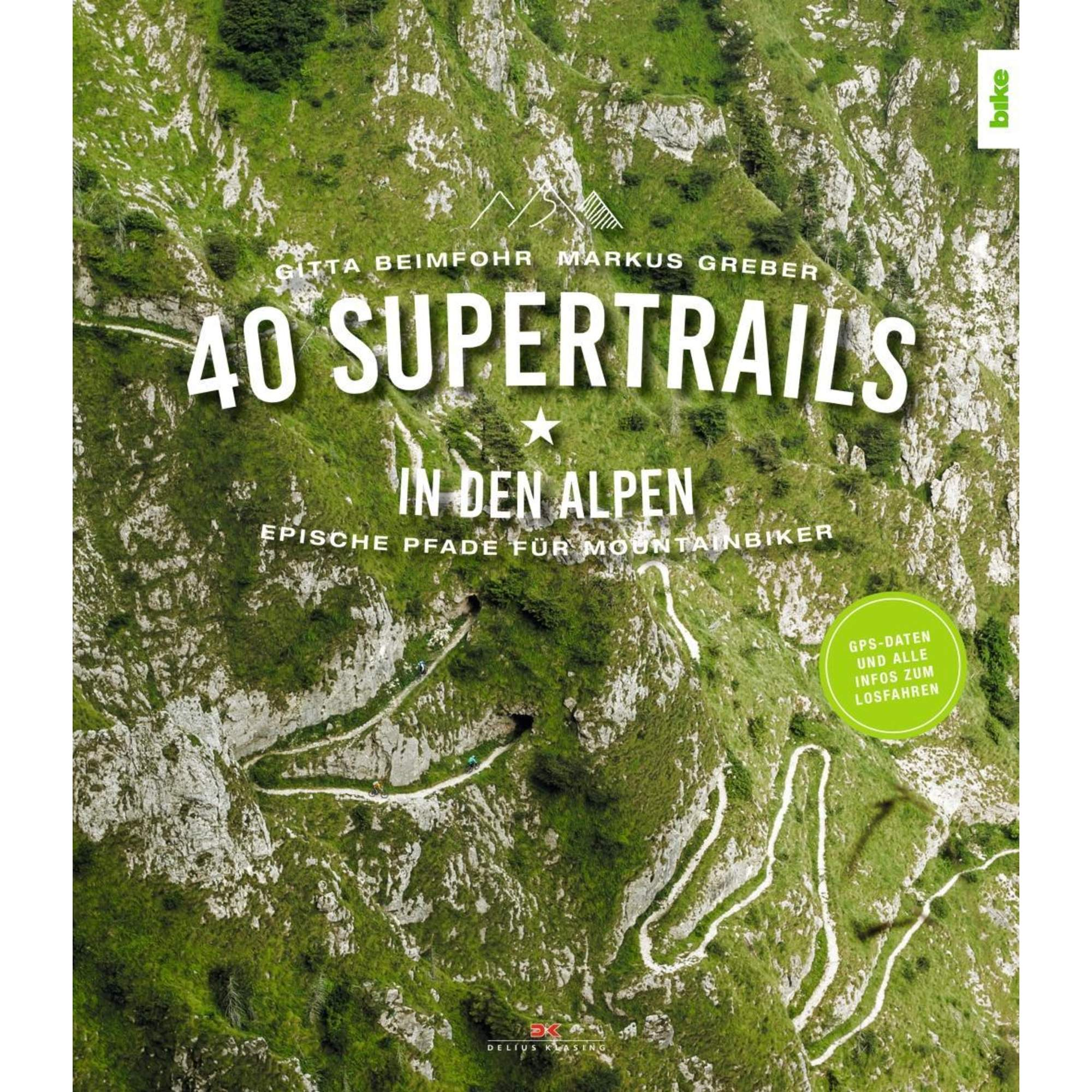 40 Supertrails in den Alpen, 29,90 Euro