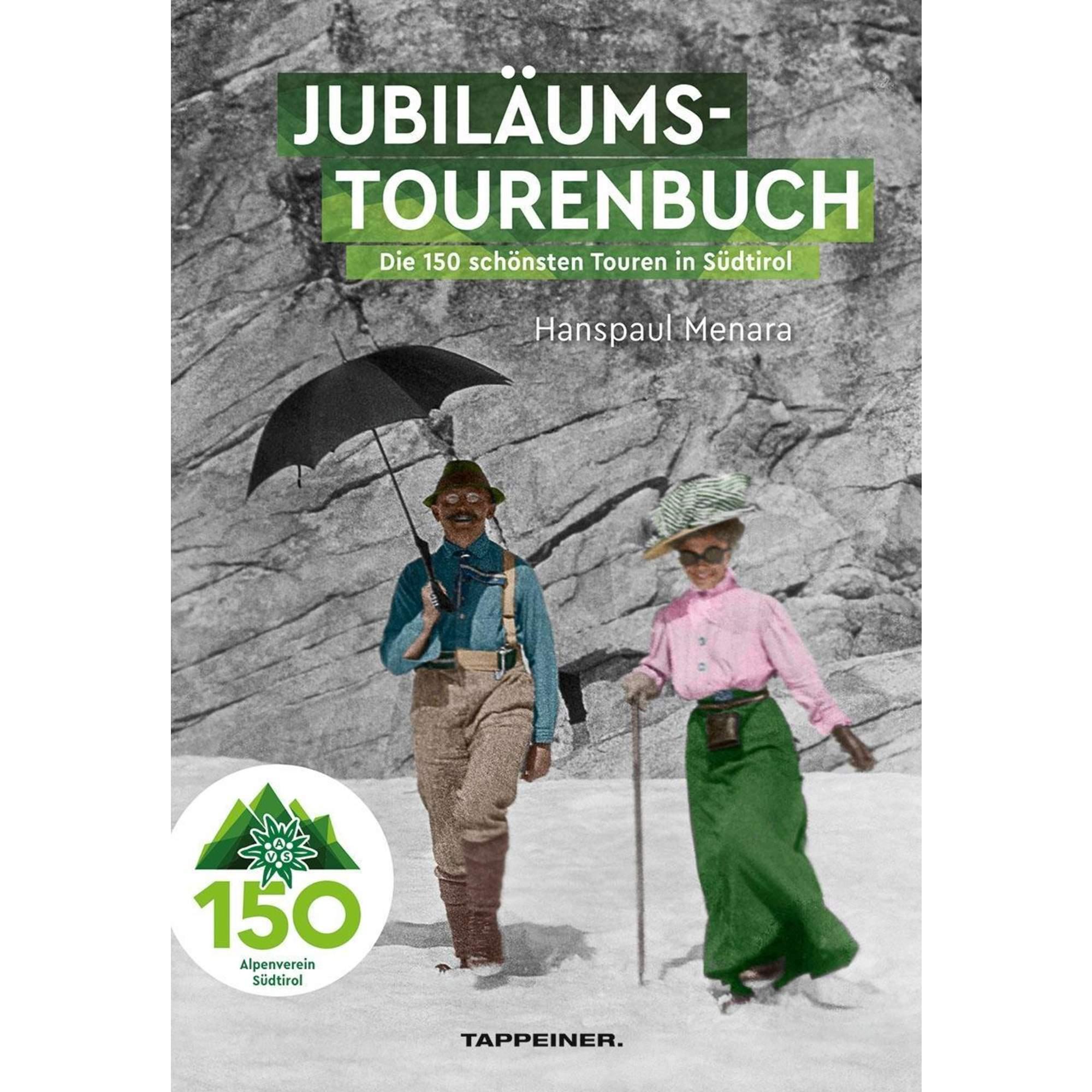 AVS-Jubiläumstourenbuch - 150 Jahre Alpenverein Südtirol, 24,90 Euro